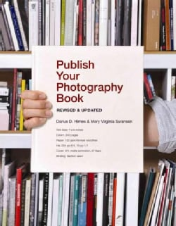 Publish Your Photography Book (Paperback)