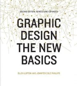 Graphic Design: The New Basics (Hardcover)