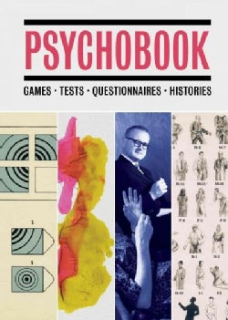 Psychobook: Games, Tests, Questionnaires, Histories (Hardcover)