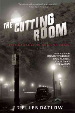 The Cutting Room: Dark Reflections of the Silver Screen (Paperback)