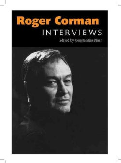 Roger Corman: Interviews (Hardcover)