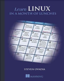 Learn Linux in a Month of Lunches (Paperback)