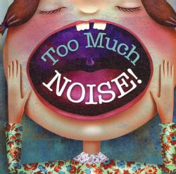 Too Much Noise! (Hardcover)