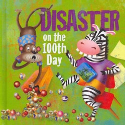 Disaster on the 100th Day (Hardcover)