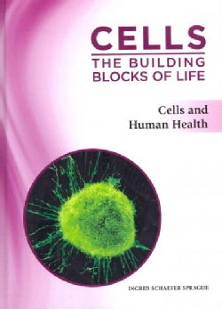 Cells and Human Health (Hardcover)