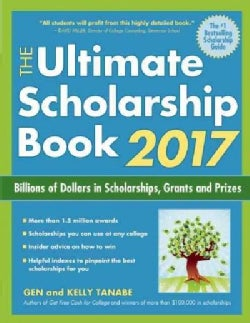 The Ultimate Scholarship Book 2017: Billions of Dollars in Scholarships, Grants and Prizes (Paperback)
