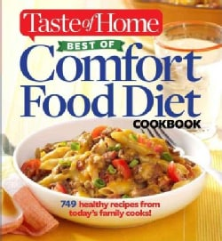 Taste of Home Best of Comfort Food Diet Cookbook: Lose Weight With 749 Recipes from Today's Family Cooks! (Paperback)