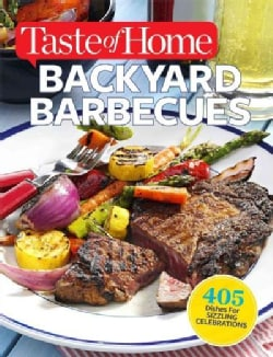 Taste of Home Backyard Barbecues (Paperback)