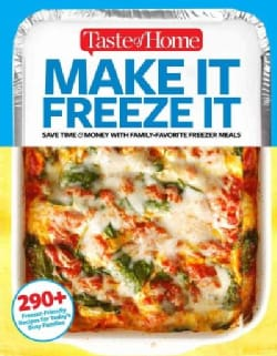 Taste of Home Make It Freeze It (Paperback)