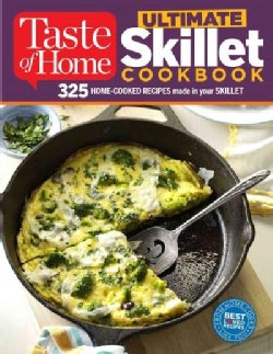 Taste of Home Ultimate Skillet Cookbook (Paperback)