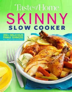 Taste of Home Skinny Slow Cooker (Paperback)
