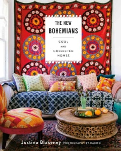 The New Bohemians: Cool & Collected Homes (Hardcover)