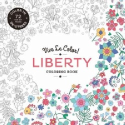 Liberty: Color In; De-stress (72 Tear-out Pages) (Paperback)
