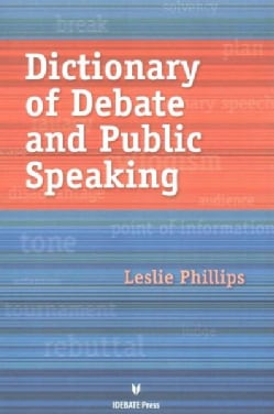 Dictionary of Debate and Public Speaking (Paperback)