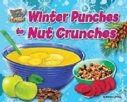 Winter Punches to Nut Crunches (Hardcover)