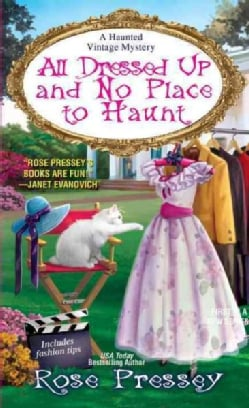 All Dressed Up and No Place to Haunt (Paperback)