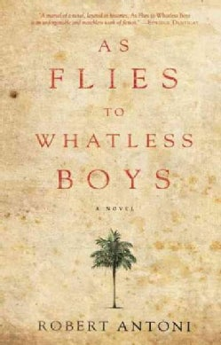 As Flies to Whatless Boys (Paperback)