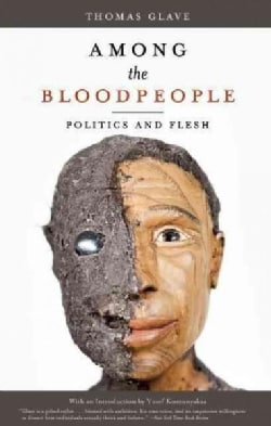 Among the Bloodpeople: Politics and Flesh (Paperback)