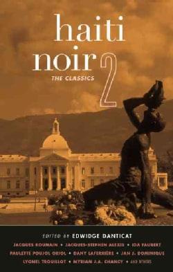 Haiti Noir 2: The Classics (Paperback)