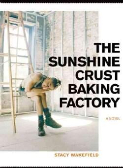 The Sunshine Crust Baking Factory (Paperback)