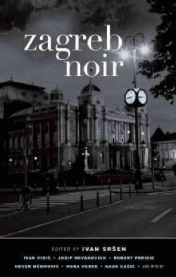 Zagreb Noir (Paperback)