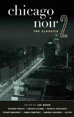 Chicago Noir: The Classics (Hardcover)