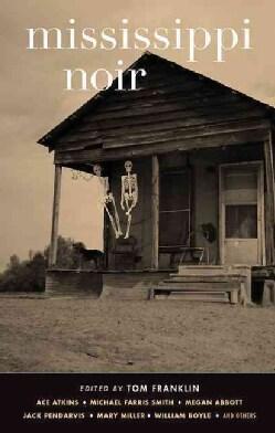 Mississippi Noir (Hardcover)