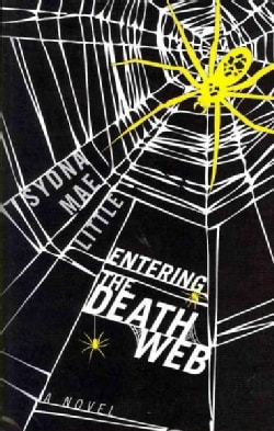 Entering the Death Web (Paperback)