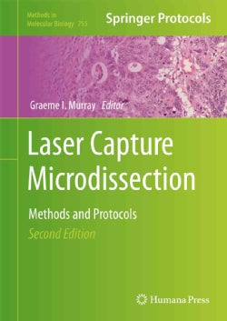 Laser Capture Microdissection: Methods and Protocols (Hardcover)