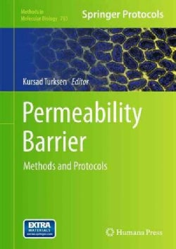 Permeability Barriered: Methods and Protocols (Hardcover)