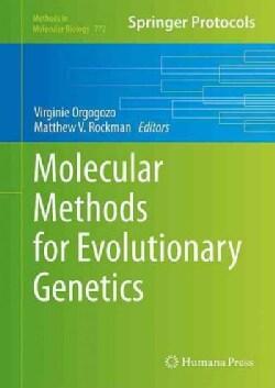 Molecular Methods for Evolutionary Genetics (Hardcover)