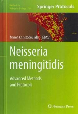 Neisseria Meningitidis: Advanced Methods and Protocols (Hardcover)