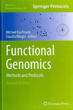 Functional Genomics: Methods and Protocols (Hardcover)