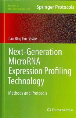 Next-Generation MicroRNA Expression Profiling Technology: Methods and Protocols (Hardcover)