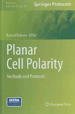 Planar Cell Polarity: Methods and Protocols (Hardcover)