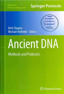 Ancient DNA: Methods and Protocols (Hardcover)
