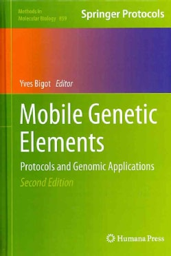 Mobile Genetic Elements: Protocols and Genomic Applications (Hardcover)