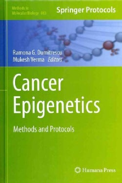 Cancer Epigenetics: Methods and Protocols (Hardcover)