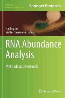 RNA Abundance Analysis: Methods and Protocols (Hardcover)