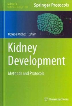 Kidney Development: Methods and Protocols (Hardcover)