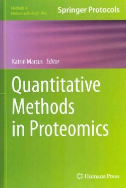 Quantitative Methods in Proteomics (Hardcover)