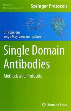 Single Domain Antibodies: Methods and Protocols (Hardcover)