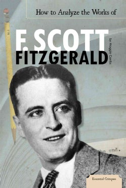 How to Analyze the Works of F. Scott Fitzgerald (Hardcover)