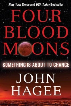 Four Blood Moons: Something Is About to Change (Paperback)