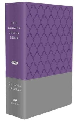 The Jeremiah Study Bible: New King James Version, Purple/Gray Burnished, Leatherluxe, Red Letter (Paperback)