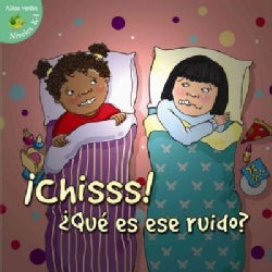 Chiss! Que es ese ruido? / Shh! What's That Sound? (Paperback)