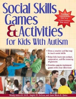Social Skills Games& Activities for Kids With Autism (Paperback)