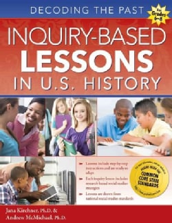Inquiry-Based Lessons in U.S. History: Decoding the Past (Paperback)