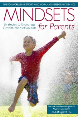 Mindsets for Parents: Strategies to Encourage Growth Mindsets in Kids (Paperback)