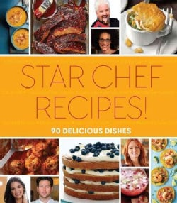 Star Chef Recipes!: 90 Delicious Dishes (Hardcover)